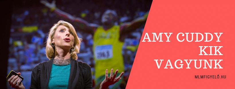 Amy Cuddy – Testbeszédünk alakítja, hogy kik vagyunk