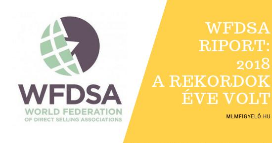 WFDSA riport: 2018 a REKORDOK éve