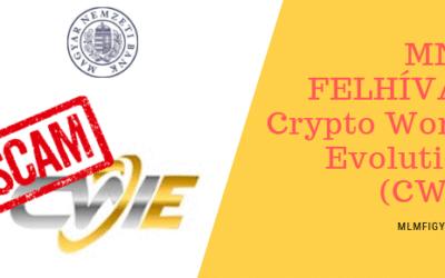 MNB FIGYELMEZTETÉS – Piramisjáték-gyanús MLM-termék jelent meg Crypto World Evolution (CWE) néven
