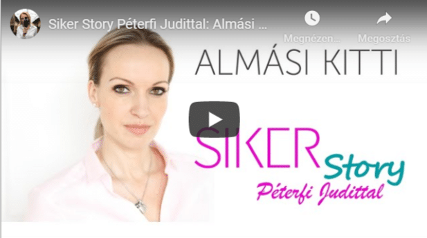 Siker Story Péterfi Judittal: Almási Kitti