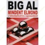 Tom Schreiter: BIG AL MINDENT ELMOND a hálózatépítésről és a szponzorálásról