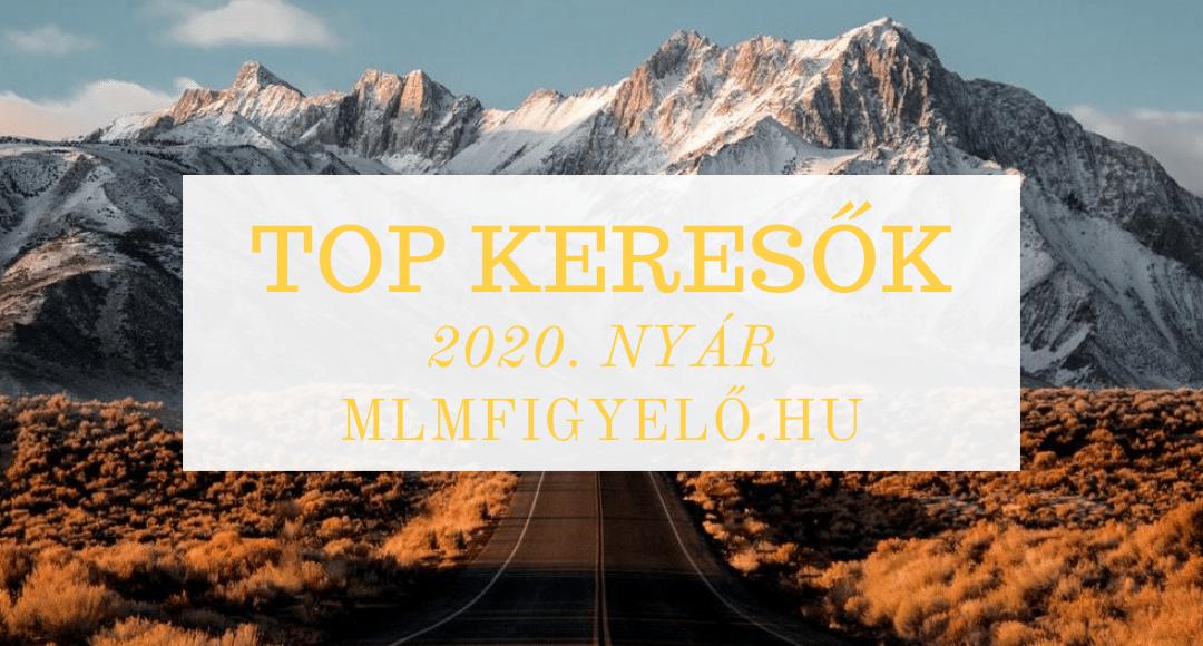 MLM TOP 1000 keresők listája – NYÁR
