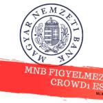 MNB figyelmeztetés a CROWD1 esetében