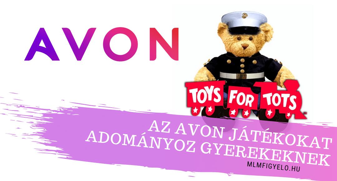 Az New Avon több mint 60 ezer játékot adományoz a rászoruló gyermekeknek
