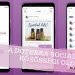 Megjelent a doTERRA Social közösségi platformokat támogató alkalmazása