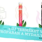 A MyDailyChoice 3 új terméket vezetett be Európában