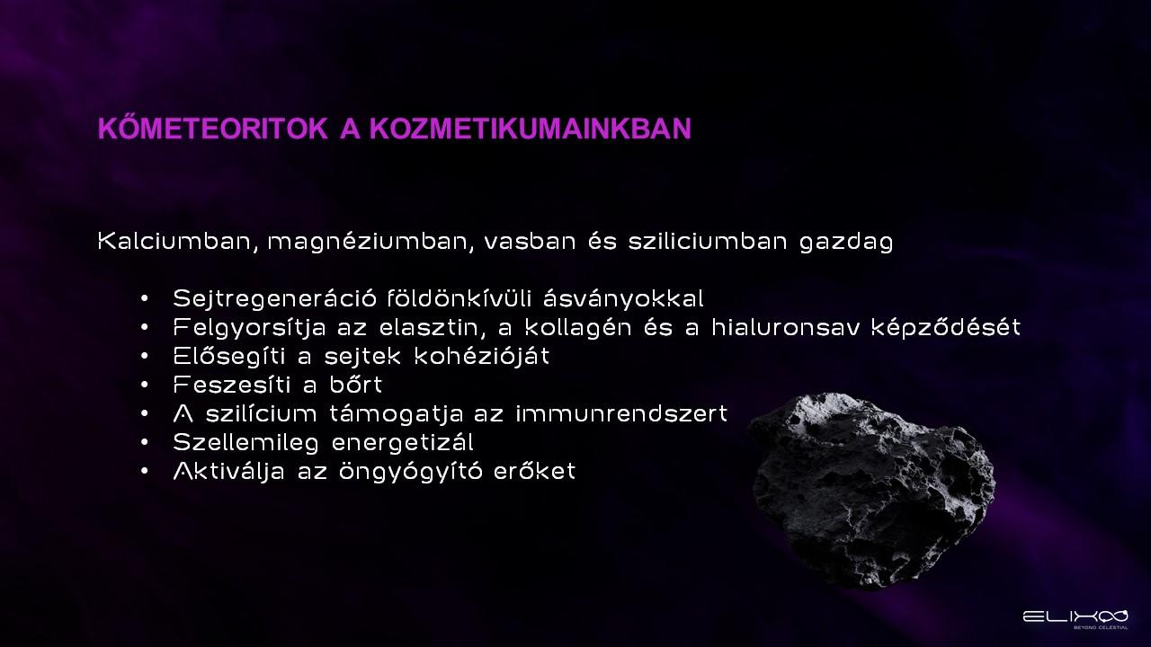 ELIXOO kőmeteoritok a kozmetikumokban